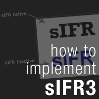 How To Implement sIFR3