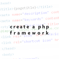 Create a PHP Framework